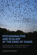 Psychoanalysis and Ecology at the Edge of Chaos