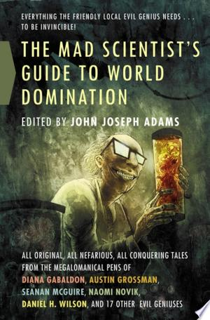 Read Online The Mad Scientist's Guide to World Domination PDF Books - Read Book Full PDF