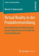 Virtual Reality in der Produktentwicklung: Instrumentarium zur ...