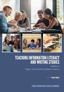 Teaching Information Literacy and Writing Studies: Upper-level and graduate courses