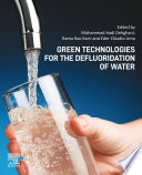 Green Technologies for the Defluoridation of Water Book