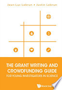 The Grant Writing And Crowdfunding Guide For Young Investigators In Science