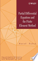Partial Differential Equations and the Finite Element Method Book