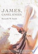 JAMES, CAMEL KNEES