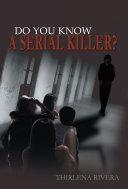 Pdf Do You Know a Serial Killer?