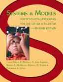 Systems and Models for Developing Programs for the Gifted and Talented Book