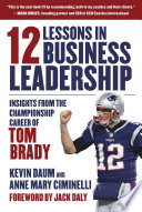 12 Lessons in Business Leadership