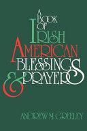 A Book Of Irish American Blessings Prayers