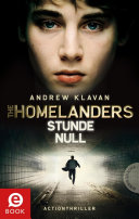 The Homelanders, Band 1: Stunde Null
