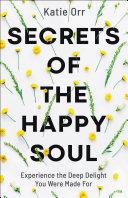 Secrets of the Happy Soul [Pdf/ePub] eBook