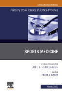 Sports Medicine, An Issue of Primary Care: Clinics in Office Practice, E-Book