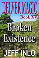 Delver Magic Book XV  Broken Existence