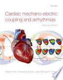 Cardiac Mechano Electric Coupling and Arrhythmias
