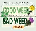 Good Weed Bad Weed