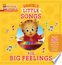 Daniel s Little Songs for Big Feelings