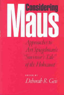 Considering Maus: approaches to Art Spiegelman's