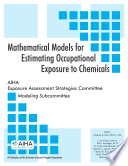 Mathematical Models for Estimating Occupational Exposure to Chemicals