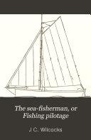 The sea fisherman  or Fishing pilotage