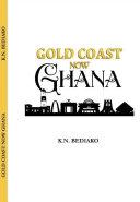 Gold Coast Now Ghana [Pdf/ePub] eBook