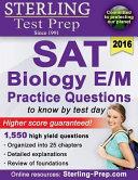 Sterling SAT Biology E/M Practice Questions