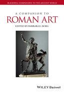 A Companion to Roman Art