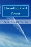 Unauthorized Power