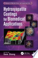 Hydroxyapatite Coatings for Biomedical Applications