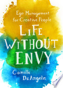 Life Without Envy Book