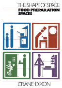 The Shape of Space  Food Preparation Spaces