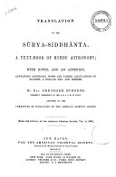 Translation of the S  rya Siddh  nta a Text book of Hindu Astronomy  with Notes and an Appendix by Ebenezer Burgess Assisted by the Committee of Publication of the American Oriental Society