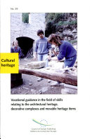 Vocational Guidance in the Field of Skills Relating to the Architectural Heritage  Decorative Complexes  and Movable Heritage Items