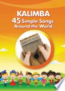 Kalimba  45 Simple Songs Around the World