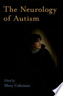 The Neurology of Autism Book