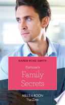 Fortune s Family Secrets  Mills   Boon True Love   The Fortunes of Texas  The Rulebreakers  Book 4