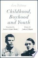 Childhood  Boyhood and Youth  riverrun editions