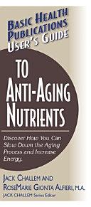 Anti Aging Nutrients