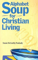 Alphabet Soup for Christian Living ebook