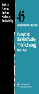 Managerial Decision Making with Technology