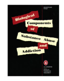 Biological components of substance abuse and addiction