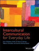 """Intercultural Communication for Everyday Life"" by John R. Baldwin, Robin R. Means Coleman, Alberto Gonzal¿z, Suchitra Shenoy-Packer"