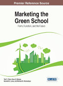 Marketing the Green School  Form  Function  and the Future