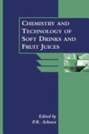 The Chemistry And Technology Of Soft Drinks And Fruit Juices