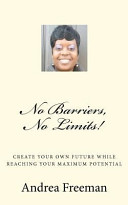 No Barriers, No Limits!