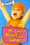 My Lively Heart and Lungs