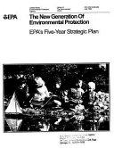 New Generation of Environmental Protection Epa s 5 Year Strategic Plan