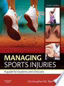 """Managing Sports Injuries e-book: a guide for students and clinicians"" by Christopher M Norris"