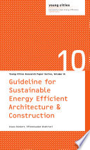 Guideline for sustainable, energy efficient architecture and construction