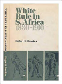 White Rule In South Africa 1830 1910