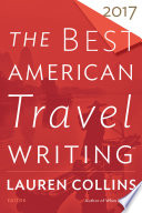 The Best American Travel Writing 2017