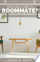 Should I Get a Roommate?